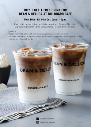 Buy 1 get 1 free drink at Dean & Deluca Siam Discovery